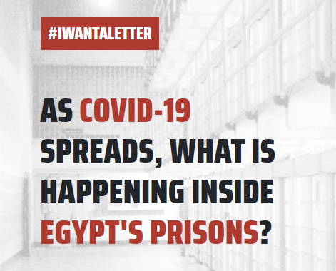 I want a letter - Egypt and covid19 prisoners